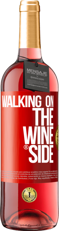 24,95 € | Rosé Wine ROSÉ Edition Walking on the Wine Side® Red Label. Customizable label Young wine Harvest 2020 Tempranillo