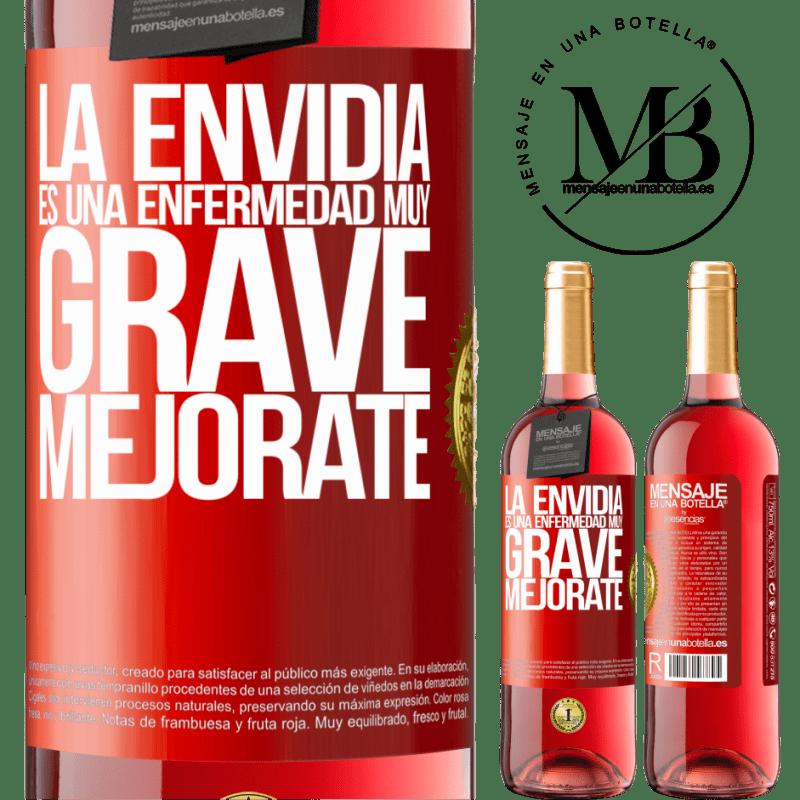 24,95 € Envoi gratuit | Vin rosé Édition ROSÉ L'envie est une maladie très grave, améliorez-vous Étiquette Rouge. Étiquette personnalisable Vin jeune Récolte 2020 Tempranillo