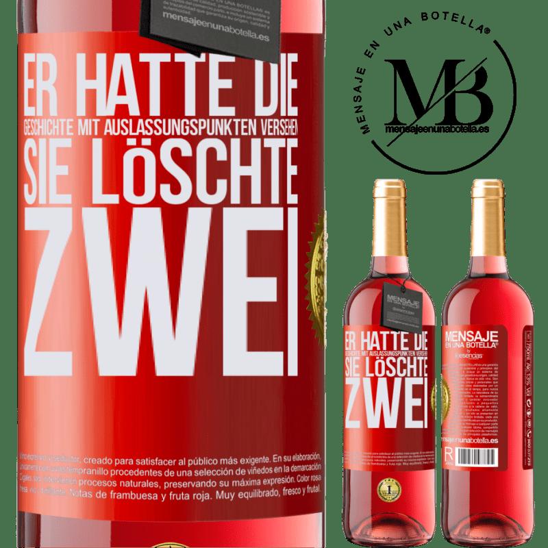 24,95 € Kostenloser Versand | Roséwein ROSÉ Ausgabe er hatte die Geschichte mit Auslassungspunkten versehen, sie löschte zwei Rote Markierung. Anpassbares Etikett Junger Wein Ernte 2020 Tempranillo