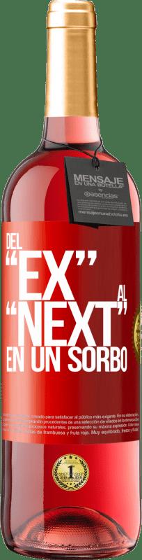 24,95 € Free Shipping | Rosé Wine ROSÉ Edition Del EX al NEXT en un sorbo Red Label. Customizable label Young wine Harvest 2020 Tempranillo