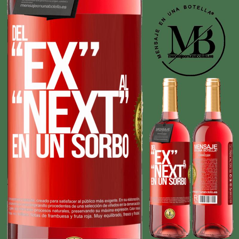 24,95 € Kostenloser Versand   Roséwein ROSÉ Ausgabe Del EX al NEXT en un sorbo Rote Markierung. Anpassbares Etikett Junger Wein Ernte 2020 Tempranillo