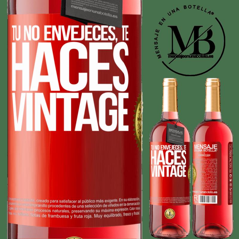 24,95 € Envoi gratuit   Vin rosé Édition ROSÉ Tu ne vieillis pas, tu deviens vintage Étiquette Rouge. Étiquette personnalisable Vin jeune Récolte 2020 Tempranillo