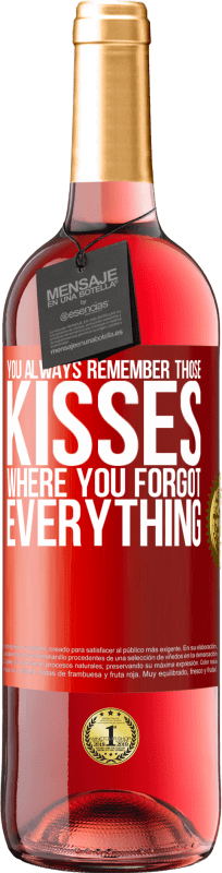 24,95 € Free Shipping | Rosé Wine ROSÉ Edition You always remember those kisses where you forgot everything Red Label. Customizable label Young wine Harvest 2020 Tempranillo