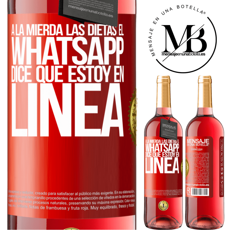 24,95 € Envoi gratuit   Vin rosé Édition ROSÉ Baise les régimes, WhatsApp dit que je suis en ligne Étiquette Rouge. Étiquette personnalisable Vin jeune Récolte 2020 Tempranillo
