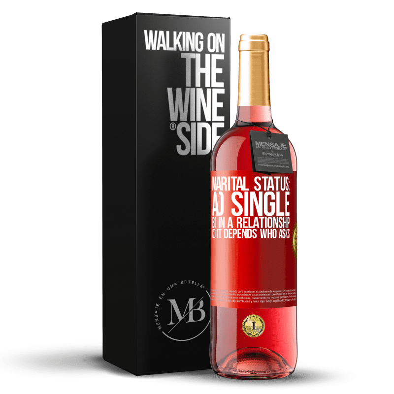 24,95 € Free Shipping   Rosé Wine ROSÉ Edition Marital status: a) Single b) In a relationship c) It depends who asks Red Label. Customizable label Young wine Harvest 2020 Tempranillo