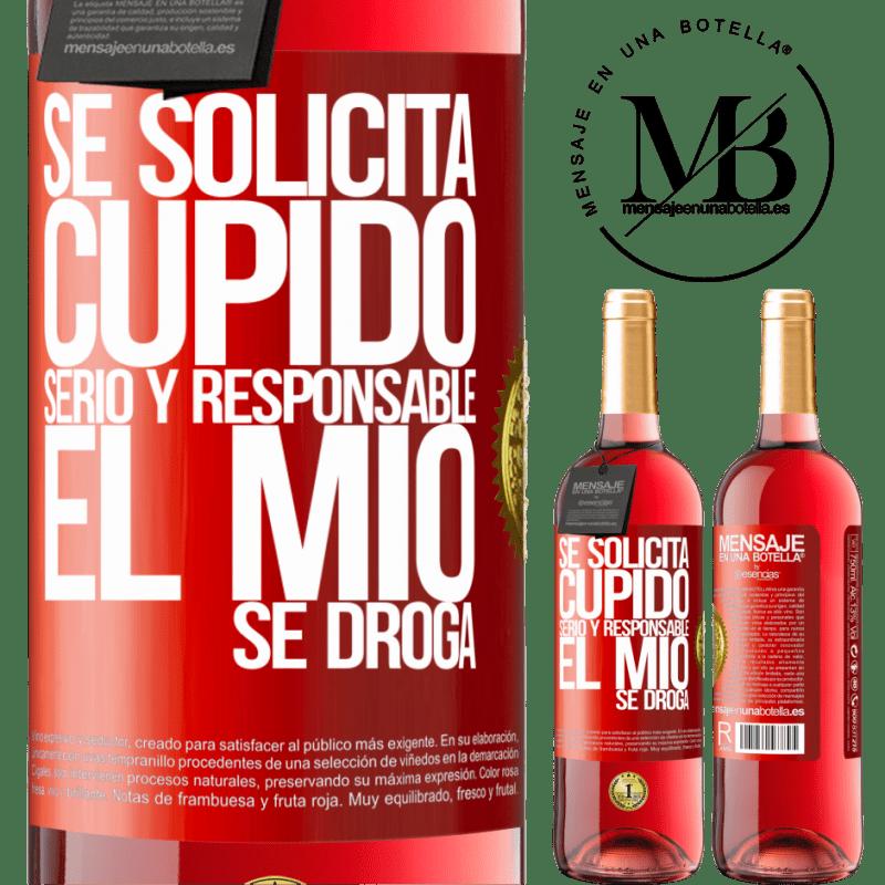 24,95 € Envoi gratuit   Vin rosé Édition ROSÉ Cupidon sérieux et responsable est demandé, le mien est drogué Étiquette Rouge. Étiquette personnalisable Vin jeune Récolte 2020 Tempranillo