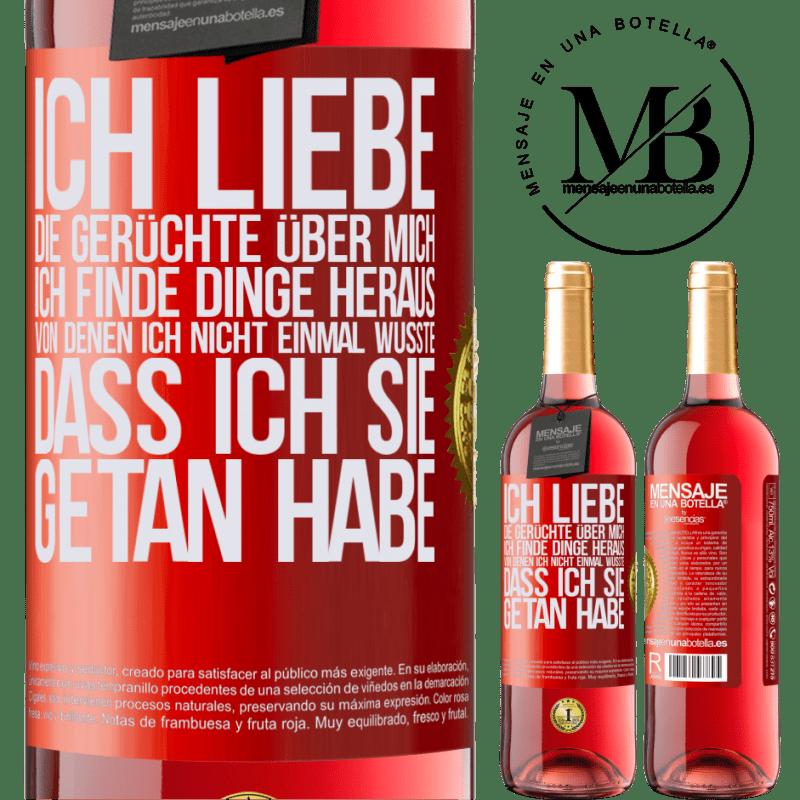 24,95 € Kostenloser Versand | Roséwein ROSÉ Ausgabe Ich liebe die Gerüchte über mich, ich finde Dinge heraus, von denen ich nicht einmal wusste, dass ich sie getan habe Rote Markierung. Anpassbares Etikett Junger Wein Ernte 2020 Tempranillo