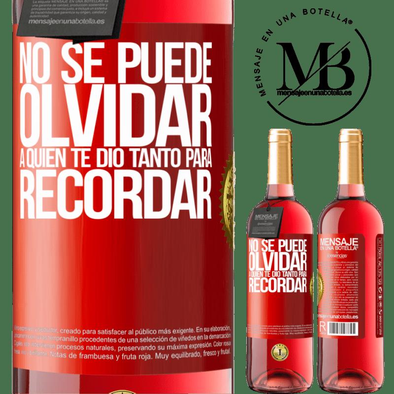 24,95 € Envoi gratuit | Vin rosé Édition ROSÉ Vous ne pouvez pas oublier qui vous a tant donné à retenir Étiquette Rouge. Étiquette personnalisable Vin jeune Récolte 2020 Tempranillo
