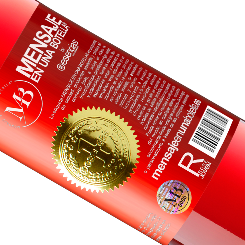 Limited Edition. «I don't know if you like Christmas, but I do know that you like wine. Enjoy this bottle!» ROSÉ Edition