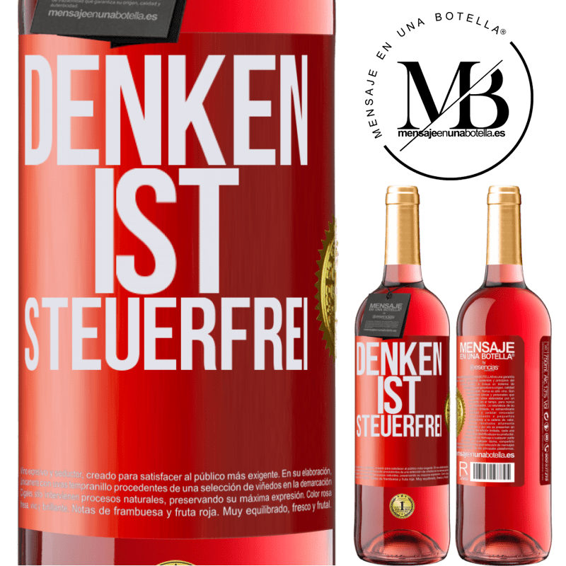24,95 € Kostenloser Versand | Roséwein ROSÉ Ausgabe Denken ist steuerfrei Rote Markierung. Anpassbares Etikett Junger Wein Ernte 2020 Tempranillo