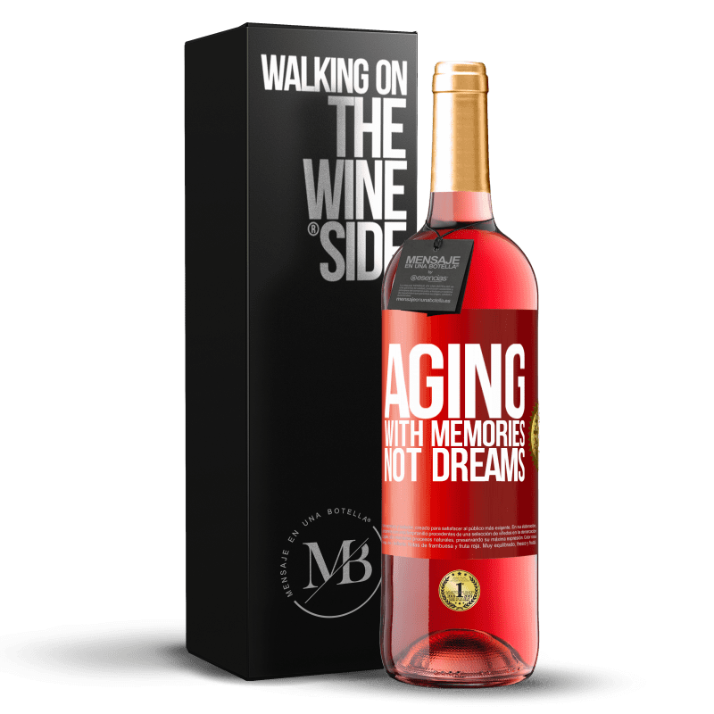 24,95 € Free Shipping | Rosé Wine ROSÉ Edition Aging with memories, not dreams Red Label. Customizable label Young wine Harvest 2020 Tempranillo