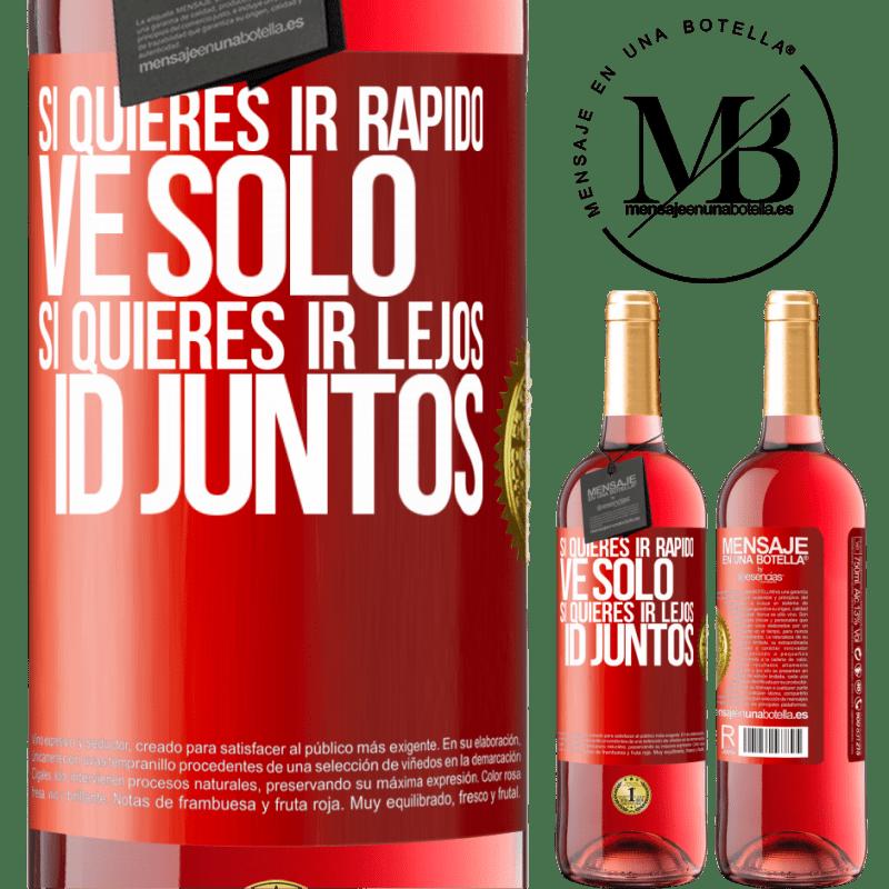 24,95 € Envoi gratuit | Vin rosé Édition ROSÉ Si vous voulez aller vite, partez seul. Si vous voulez aller loin, allez-y ensemble Étiquette Rouge. Étiquette personnalisable Vin jeune Récolte 2020 Tempranillo