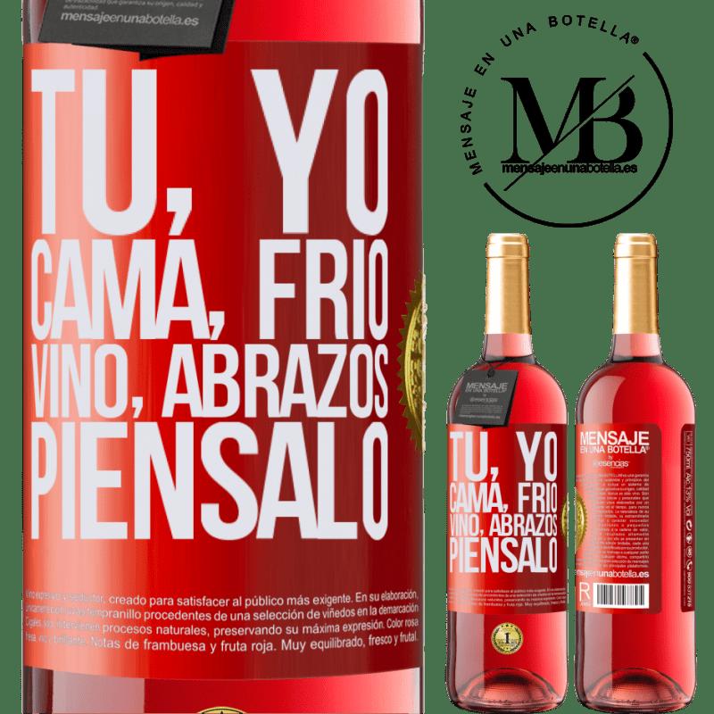 24,95 € Envoi gratuit | Vin rosé Édition ROSÉ Toi, moi, lit, froid, vin, câlins. Pensez-y Étiquette Rouge. Étiquette personnalisable Vin jeune Récolte 2020 Tempranillo