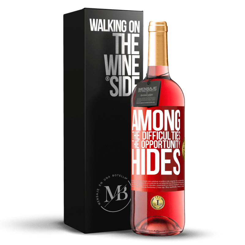 24,95 € Free Shipping | Rosé Wine ROSÉ Edition Among the difficulties the opportunity hides Red Label. Customizable label Young wine Harvest 2020 Tempranillo
