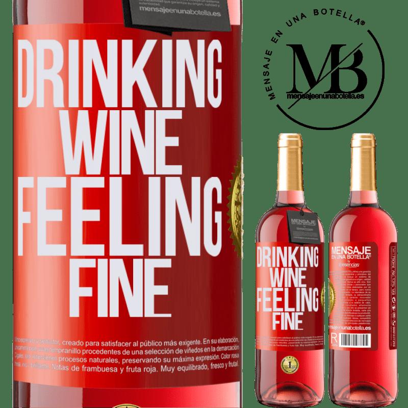 24,95 € Envoi gratuit | Vin rosé Édition ROSÉ Drinking wine, feeling fine Étiquette Rouge. Étiquette personnalisable Vin jeune Récolte 2020 Tempranillo