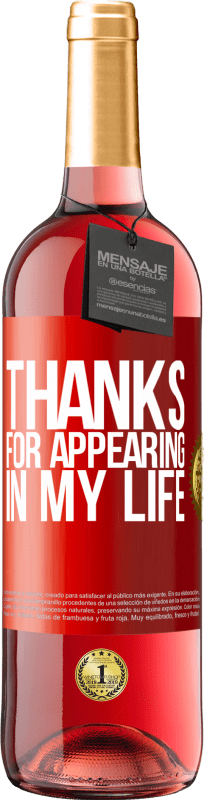 24,95 € Free Shipping | Rosé Wine ROSÉ Edition Thanks for appearing in my life Red Label. Customizable label Young wine Harvest 2020 Tempranillo