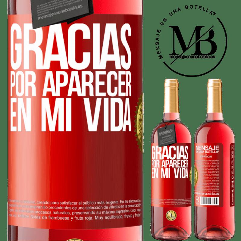 24,95 € Envoi gratuit | Vin rosé Édition ROSÉ Merci d'être venu dans ma vie Étiquette Rouge. Étiquette personnalisable Vin jeune Récolte 2020 Tempranillo