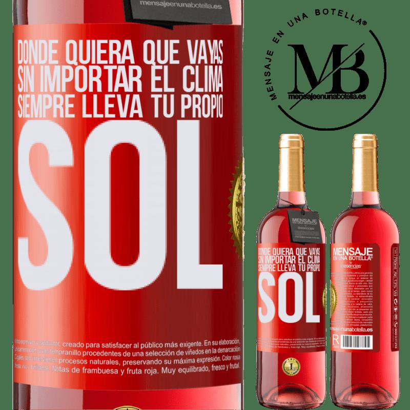 24,95 € Envoi gratuit | Vin rosé Édition ROSÉ Où que vous alliez, quelle que soit la météo, apportez toujours votre propre soleil Étiquette Rouge. Étiquette personnalisable Vin jeune Récolte 2020 Tempranillo