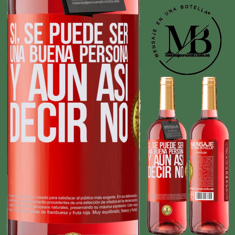 24,95 € Envoi gratuit   Vin rosé Édition ROSÉ OUI, vous pouvez être une bonne personne et toujours dire NON Étiquette Rouge. Étiquette personnalisable Vin jeune Récolte 2020 Tempranillo