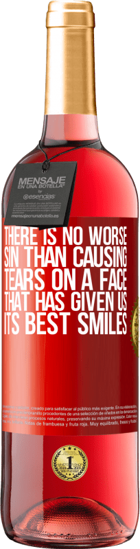 24,95 € Free Shipping   Rosé Wine ROSÉ Edition There is no worse sin than causing tears on a face that has given us its best smiles Red Label. Customizable label Young wine Harvest 2020 Tempranillo
