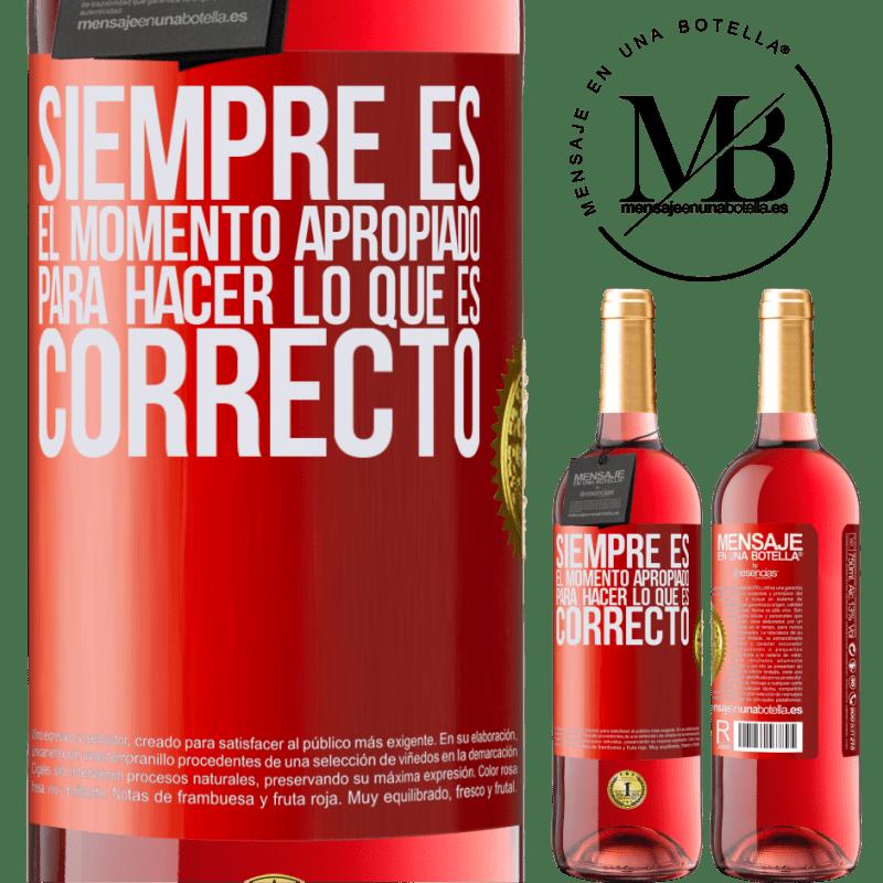 24,95 € Envoi gratuit | Vin rosé Édition ROSÉ C'est toujours le bon moment pour faire ce qui est bien Étiquette Rouge. Étiquette personnalisable Vin jeune Récolte 2020 Tempranillo