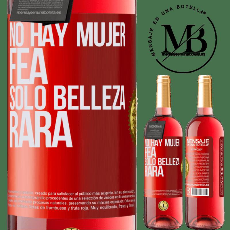 24,95 € Envoi gratuit | Vin rosé Édition ROSÉ Il n'y a pas de femme laide, seulement une beauté bizarre Étiquette Rouge. Étiquette personnalisable Vin jeune Récolte 2020 Tempranillo