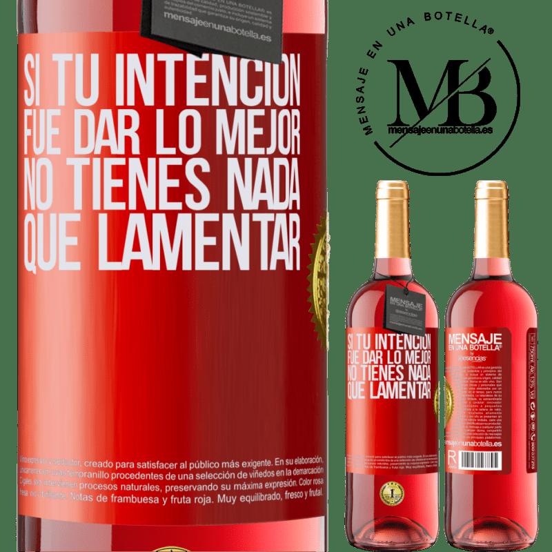 24,95 € Envoi gratuit | Vin rosé Édition ROSÉ Si votre intention était de faire de votre mieux, vous n'avez rien à regretter Étiquette Rouge. Étiquette personnalisable Vin jeune Récolte 2020 Tempranillo