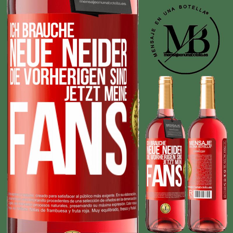 24,95 € Kostenloser Versand | Roséwein ROSÉ Ausgabe Ich brauche neue Neid. Die vorherigen wurden meine Fans Rote Markierung. Anpassbares Etikett Junger Wein Ernte 2020 Tempranillo
