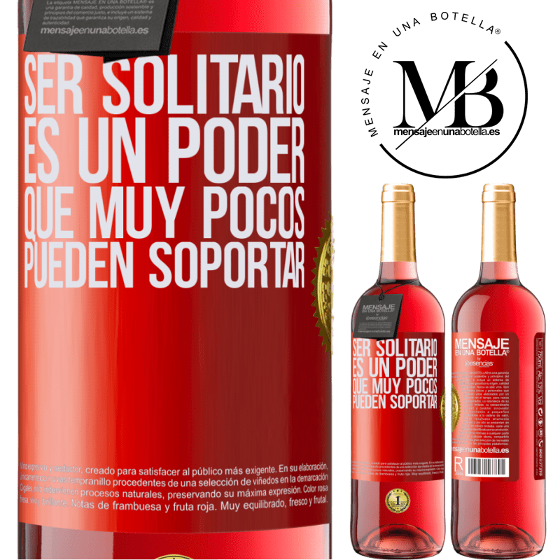 24,95 € Envoi gratuit | Vin rosé Édition ROSÉ Être seul est un pouvoir que très peu peuvent supporter Étiquette Rouge. Étiquette personnalisable Vin jeune Récolte 2020 Tempranillo