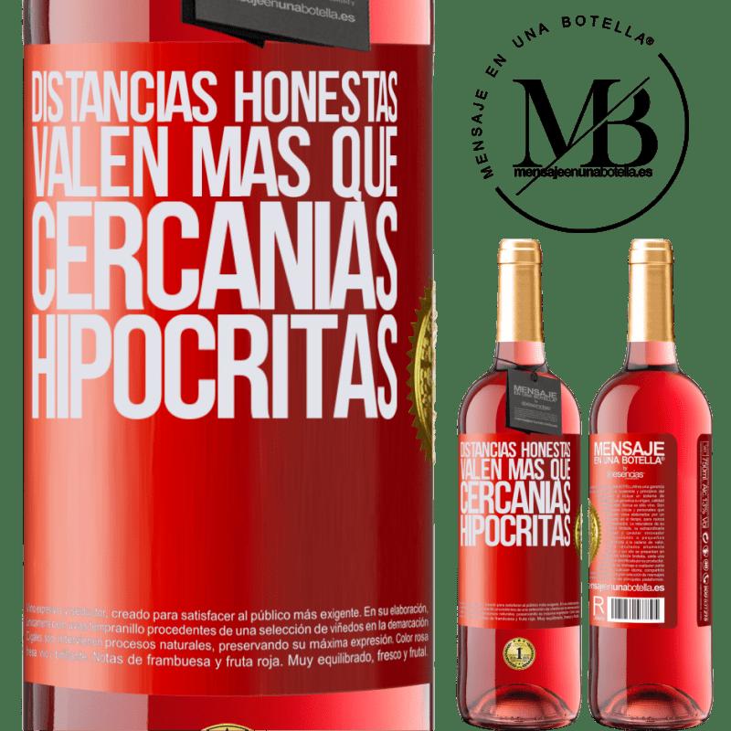 24,95 € Envoi gratuit | Vin rosé Édition ROSÉ Les distances honnêtes valent plus que les quartiers hypocrites Étiquette Rouge. Étiquette personnalisable Vin jeune Récolte 2020 Tempranillo