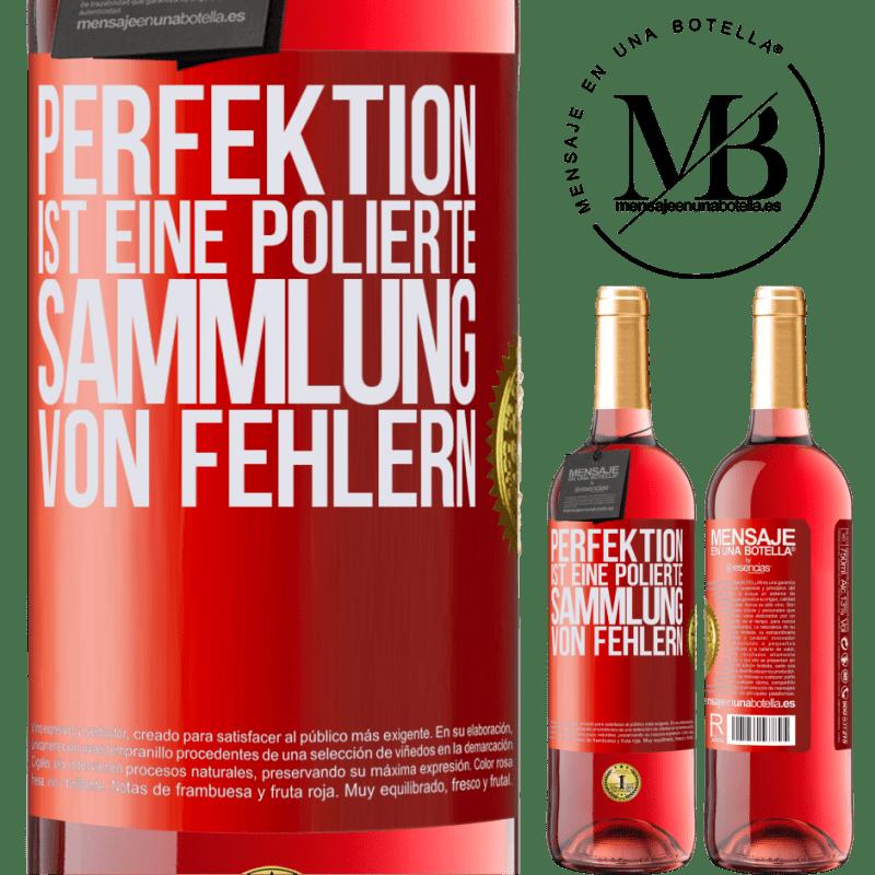 24,95 € Kostenloser Versand | Roséwein ROSÉ Ausgabe Perfektion ist eine polierte Sammlung von Fehlern Rote Markierung. Anpassbares Etikett Junger Wein Ernte 2020 Tempranillo