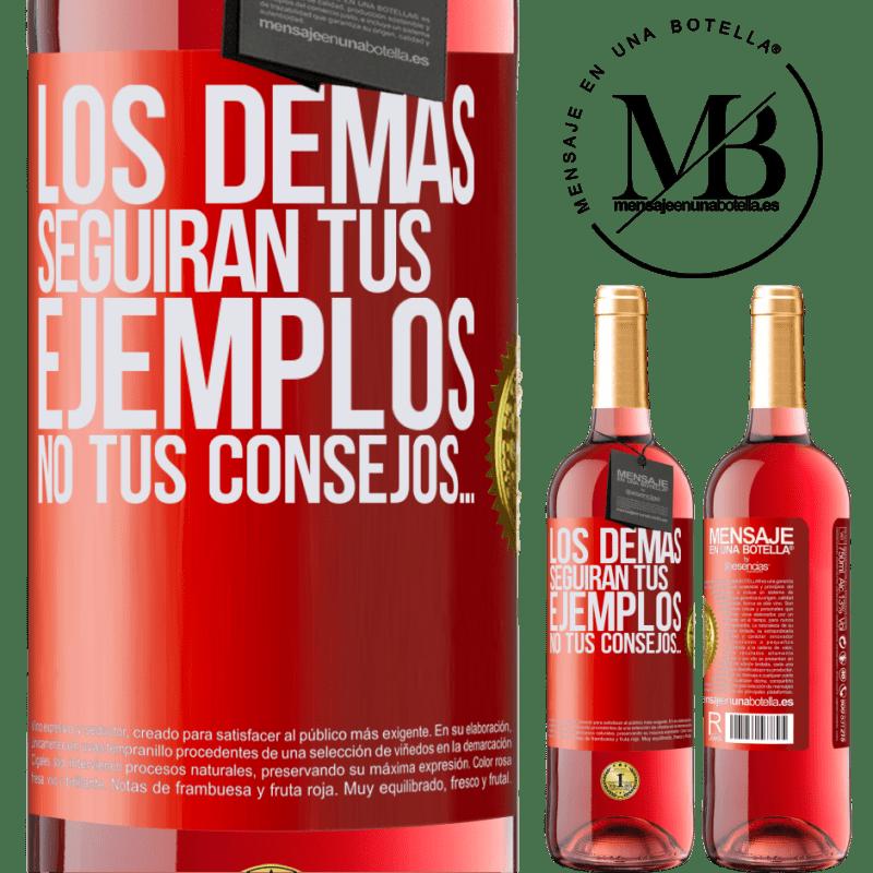 24,95 € Envoi gratuit   Vin rosé Édition ROSÉ Les autres suivront vos exemples, pas vos conseils Étiquette Rouge. Étiquette personnalisable Vin jeune Récolte 2020 Tempranillo