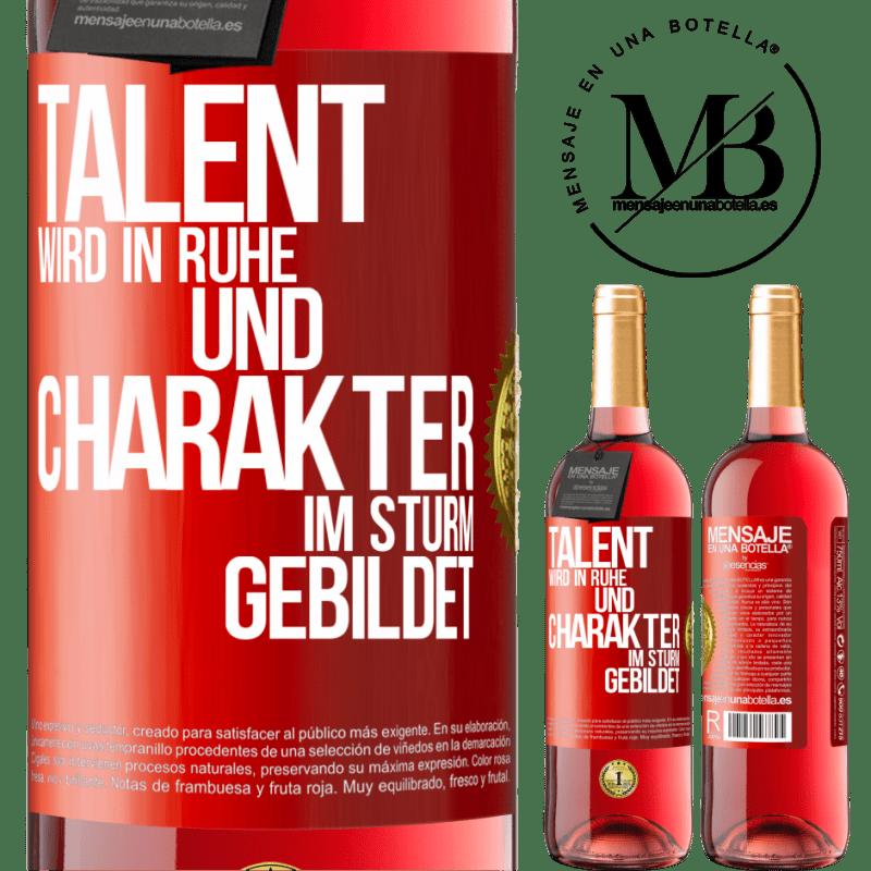 24,95 € Kostenloser Versand | Roséwein ROSÉ Ausgabe Talent wird in Ruhe und Charakter im Sturm erzogen Rote Markierung. Anpassbares Etikett Junger Wein Ernte 2020 Tempranillo