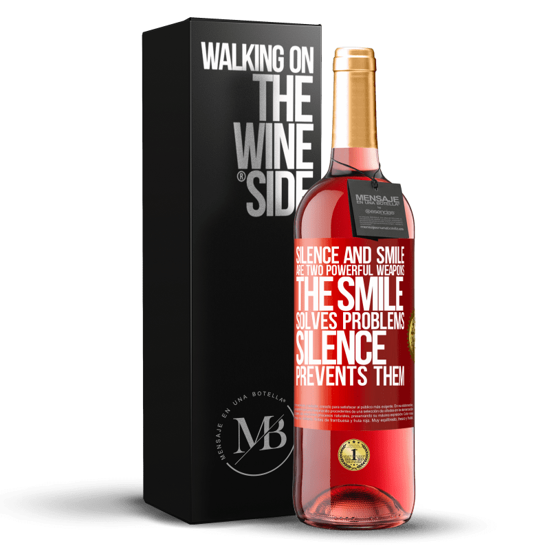 24,95 € Free Shipping | Rosé Wine ROSÉ Edition Silence and smile are two powerful weapons. The smile solves problems, silence prevents them Red Label. Customizable label Young wine Harvest 2020 Tempranillo