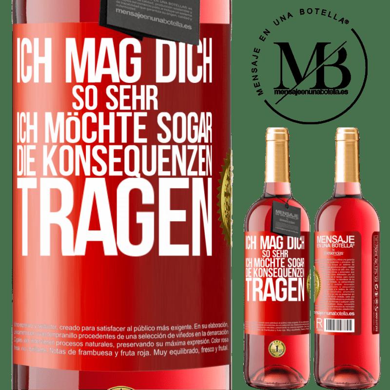 24,95 € Kostenloser Versand | Roséwein ROSÉ Ausgabe Ich möchte, dass Sie die Konsequenzen tragen Rote Markierung. Anpassbares Etikett Junger Wein Ernte 2020 Tempranillo
