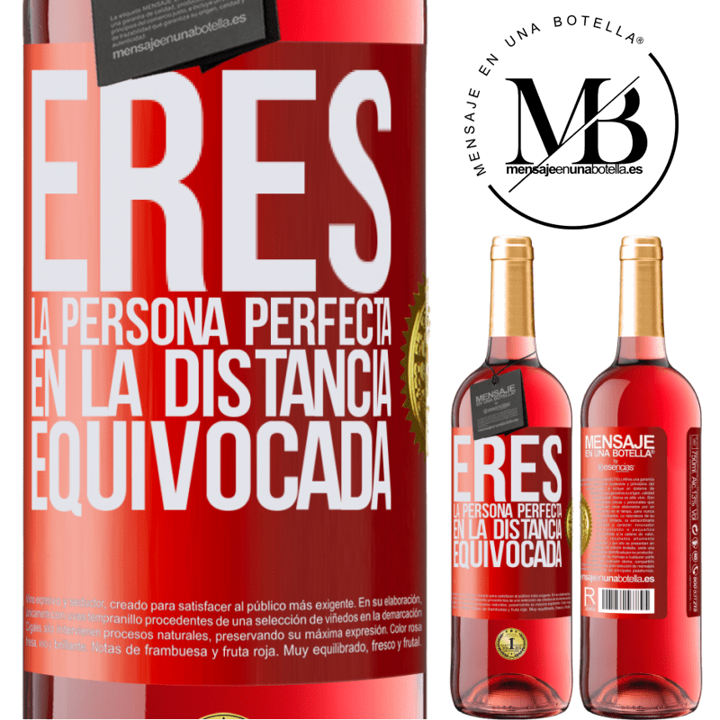 24,95 € Envoi gratuit   Vin rosé Édition ROSÉ Vous êtes la personne parfaite à la mauvaise distance Étiquette Rouge. Étiquette personnalisable Vin jeune Récolte 2020 Tempranillo