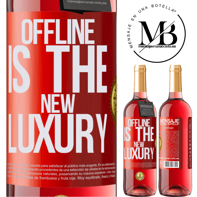 24,95 € Envoi gratuit | Vin rosé Édition ROSÉ Offline is the new luxury Étiquette Rouge. Étiquette personnalisable Vin jeune Récolte 2020 Tempranillo