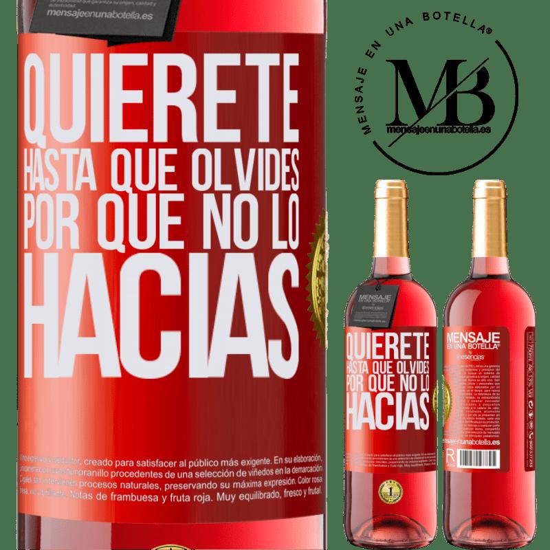 24,95 € Envoi gratuit   Vin rosé Édition ROSÉ Aimez-vous, jusqu'à ce que vous oubliez pourquoi vous ne l'avez pas fait Étiquette Rouge. Étiquette personnalisable Vin jeune Récolte 2020 Tempranillo