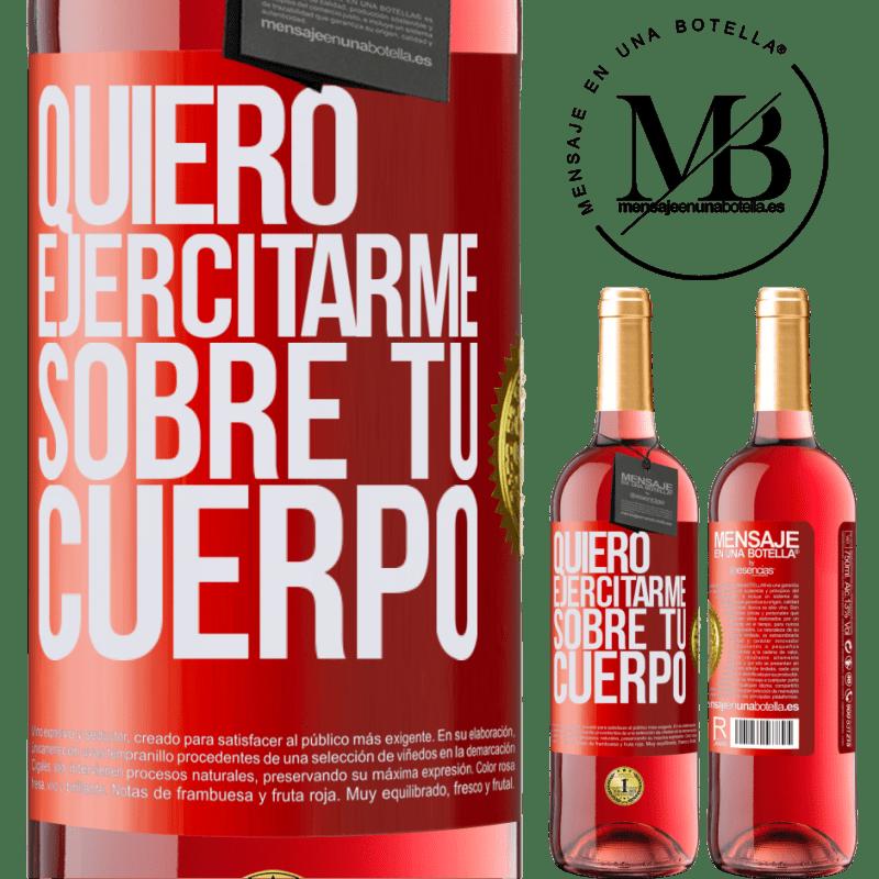 24,95 € Envoi gratuit   Vin rosé Édition ROSÉ Je veux faire de l'exercice sur ton corps Étiquette Rouge. Étiquette personnalisable Vin jeune Récolte 2020 Tempranillo