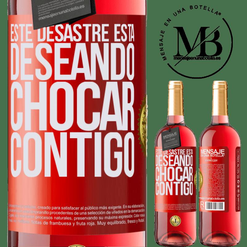 24,95 € Envoi gratuit   Vin rosé Édition ROSÉ Ce gâchis a hâte de vous croiser Étiquette Rouge. Étiquette personnalisable Vin jeune Récolte 2020 Tempranillo