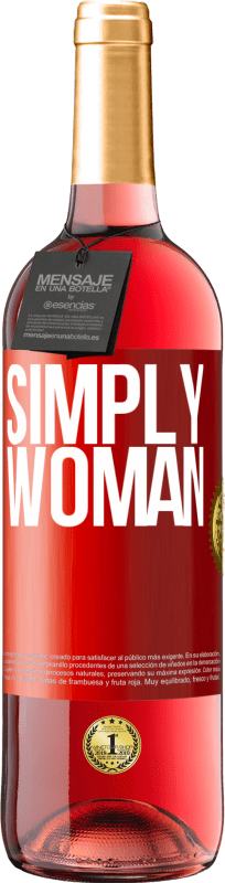 24,95 € Free Shipping | Rosé Wine ROSÉ Edition Simply woman Red Label. Customizable label Young wine Harvest 2020 Tempranillo