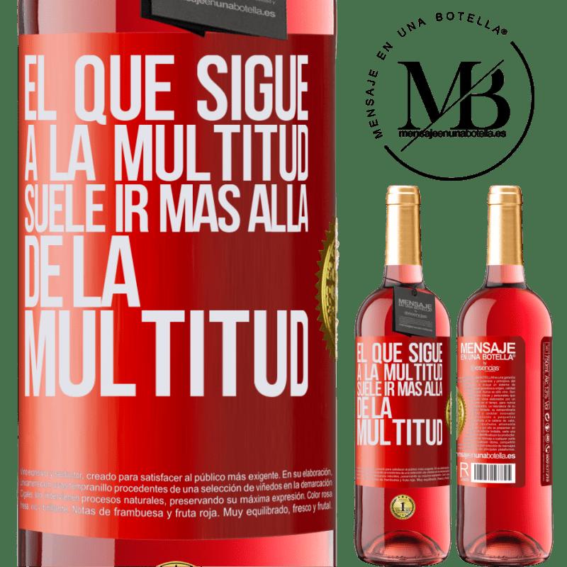 24,95 € Envoi gratuit   Vin rosé Édition ROSÉ Celui qui suit la foule dépasse généralement la foule Étiquette Rouge. Étiquette personnalisable Vin jeune Récolte 2020 Tempranillo
