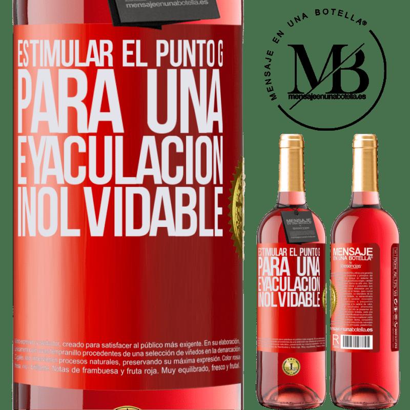 24,95 € Envoi gratuit   Vin rosé Édition ROSÉ Stimulez le point G pour une éjaculation inoubliable Étiquette Rouge. Étiquette personnalisable Vin jeune Récolte 2020 Tempranillo