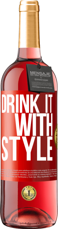 24,95 € Free Shipping | Rosé Wine ROSÉ Edition Drink it with style Red Label. Customizable label Young wine Harvest 2020 Tempranillo