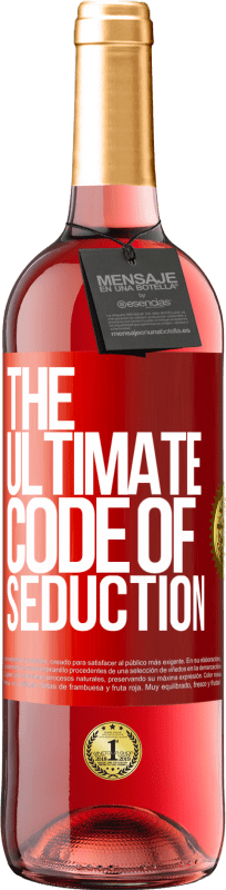 24,95 € Free Shipping | Rosé Wine ROSÉ Edition The ultimate code of seduction Red Label. Customizable label Young wine Harvest 2020 Tempranillo