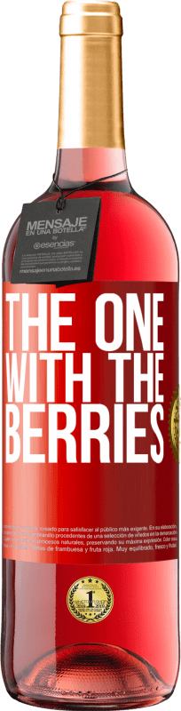 24,95 € Free Shipping | Rosé Wine ROSÉ Edition The one with the berries Red Label. Customizable label Young wine Harvest 2020 Tempranillo