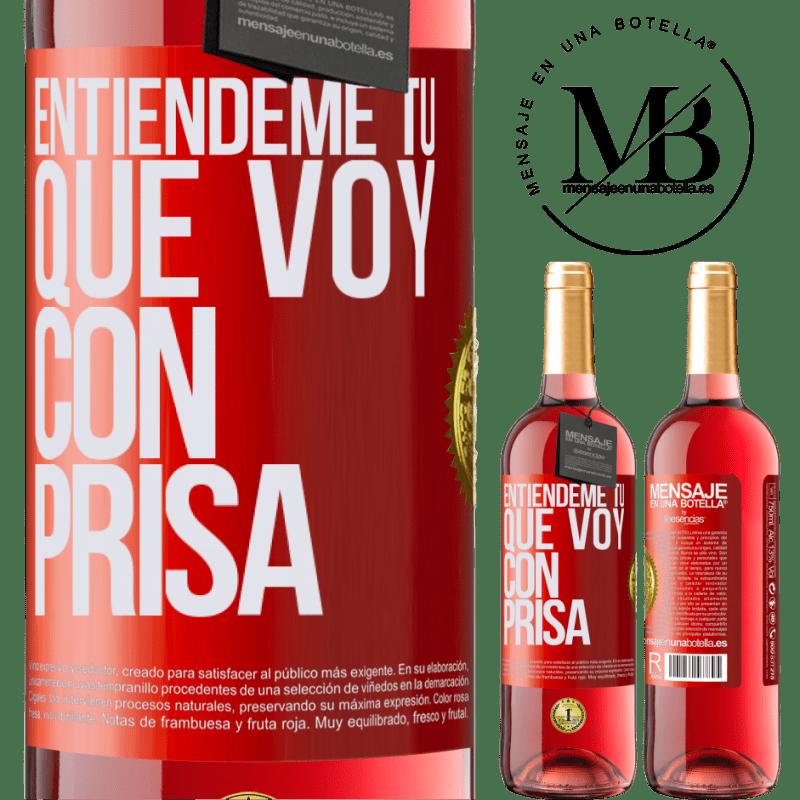 24,95 € Envoi gratuit   Vin rosé Édition ROSÉ Comprenez-moi, je vais vite Étiquette Rouge. Étiquette personnalisable Vin jeune Récolte 2020 Tempranillo