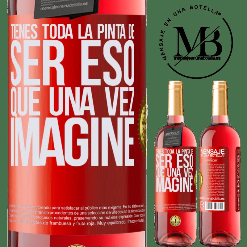 24,95 € Envoi gratuit   Vin rosé Édition ROSÉ Tu ressembles à ce que j'ai imaginé Étiquette Rouge. Étiquette personnalisable Vin jeune Récolte 2020 Tempranillo