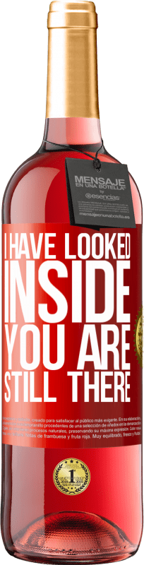24,95 € Free Shipping | Rosé Wine ROSÉ Edition I have looked inside. You still there Red Label. Customizable label Young wine Harvest 2020 Tempranillo
