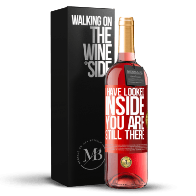 «I have looked inside. You still there» ROSÉ Edition